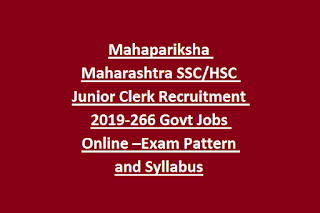 Mahapariksha Maharashtra SSC HSC Junior Clerk Recruitment 2019-266 Govt Jobs Online –Exam Pattern and Syllabus