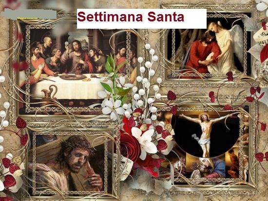 La Settimana Santa di Gesù all'umanità
