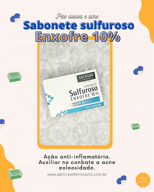 sabonete sulfuroso resenha