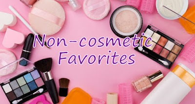 july Non- cosmetic Favorites