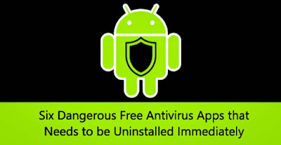 WARNING — These Six 'Dangerous' Android Apps With 1.66 Billion Downloads Need To Be Uninstalled