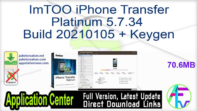 ImTOO iPhone Transfer Platinum 5.7.34 Build 20210105 + Keygen