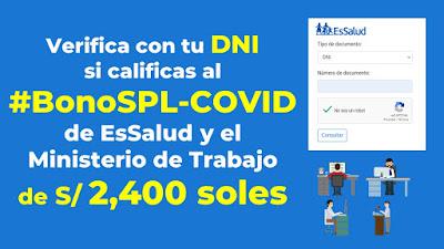 Verifique si te toca los 2,400 soles del #BonoSPL-COVID otorgado por EsSalud y el Ministerio de Trabajo