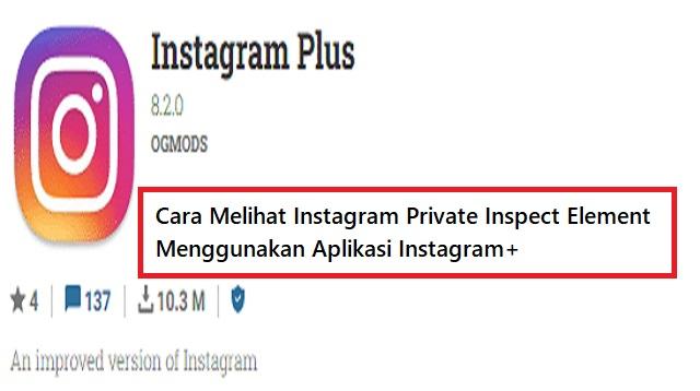 Cara Melihat Instagram Private Inspect Element