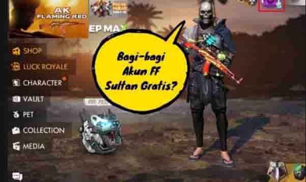 Bagi Akun Free Fire Sultan Gratis