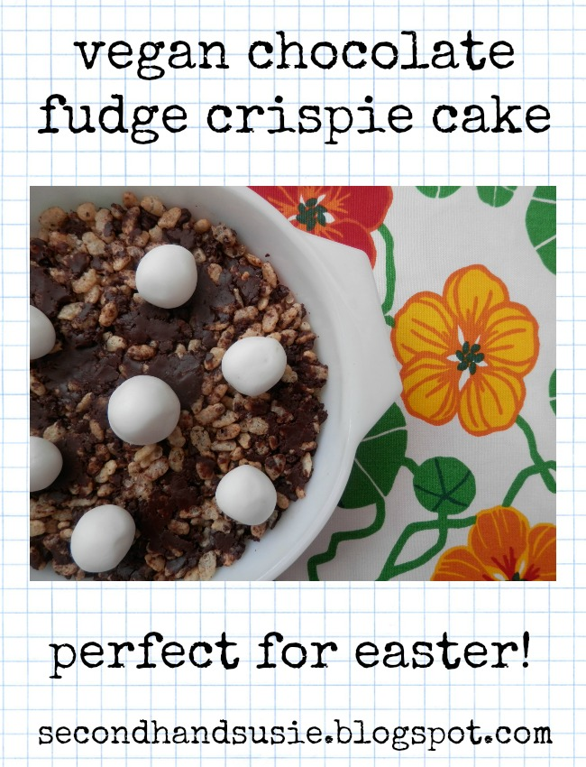 A yummy vegan chocolate fudge crispie cake recipe.  Perfect for Easter.  By UK vegan blogger secondhandsusie.blogspot.com #vegan #veganeaster #veganblog #chocolatecrispiecake #veganrecipe