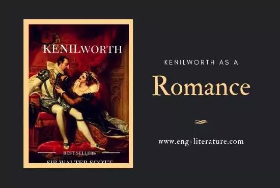 Kenilworth as a Romance