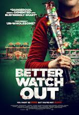 Better Watch Out (2017) โดดเดี่ยวสายพันธุ์โหด