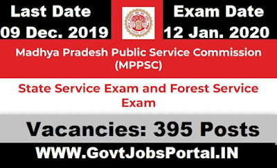 MP State Civil Services Exam 2019 for 389 Officers & MP Forest Services Examination 2019 (MPPSC Recruitment 2019)