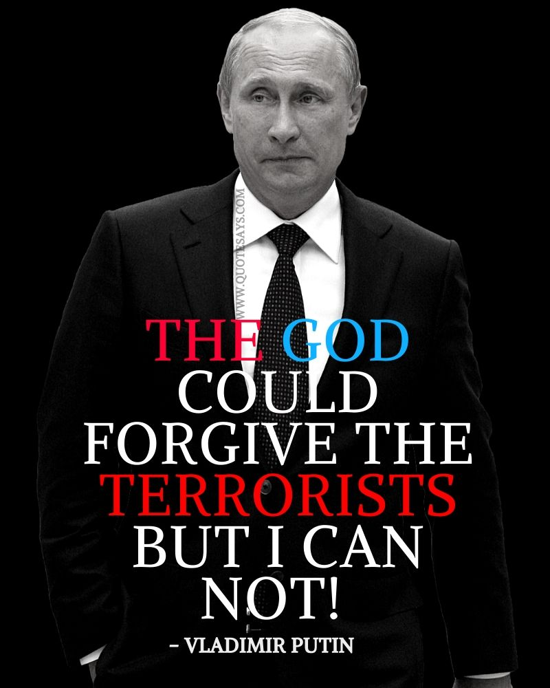 Quotes to be strong, Vladimir Putin Quotes, Quotes how to be strong