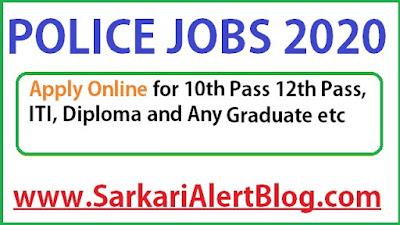 https://www.sarkarialertblog.com/2020/06/police-recruitment.html