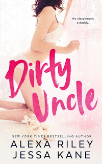 Dirty Uncle by Alexa Riley and Jessa Kane