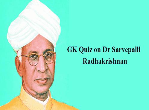 Quiz on Dr. Sarvepalli Radhakrishnan