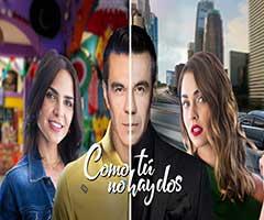 capítulo 28 - telenovela - como tu no hay dos  - las estrellas