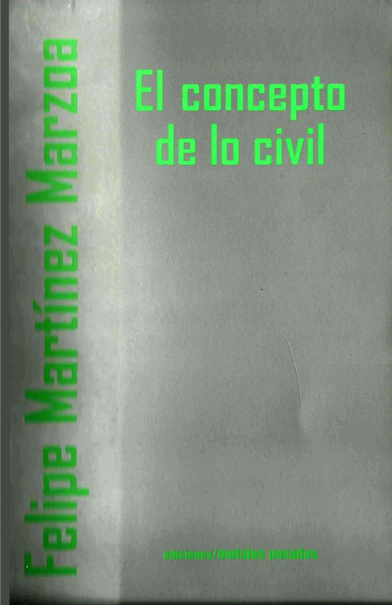 El concepto de lo civil – Felipe Martínez Marzoa