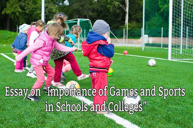 700 Word Essay On Importance of Games and Sports in Schools and Colleges