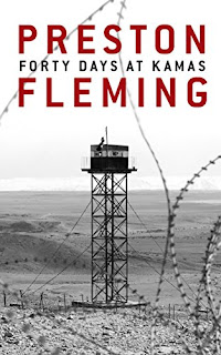 Forty Days at Kamas - a thriller by Preston Fleming
