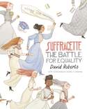 Suffragette: The Battle for the Vote- Women's history study