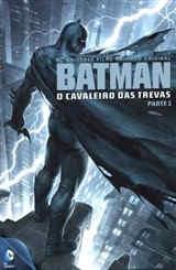 Batman: O Cavaleiro das Trevas - Parte 1 - Legendado