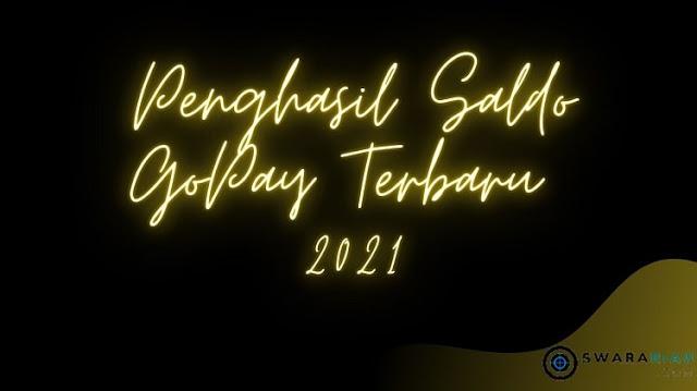 Aplikasi Penghasil Saldo GoPay Terbaru 2021