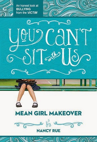 You Can't Sit With Us by Nancy Rue