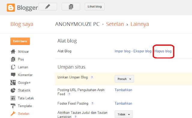 Kali ini saya akan share bagaimana cara menghapus blogger yang sudah tidak di gunakan Cara Menghapus Blogger