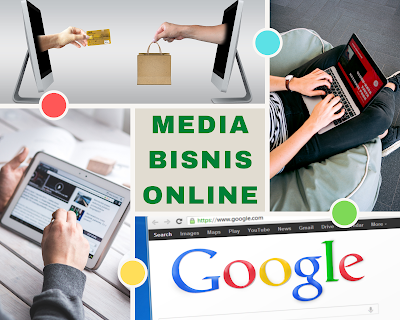 Media Bisnis Onlien : Pengertian dan Bentuk-bentuknya