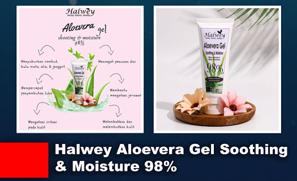 Halwey Aloe Vera Gel Soothing & Moisture 98%