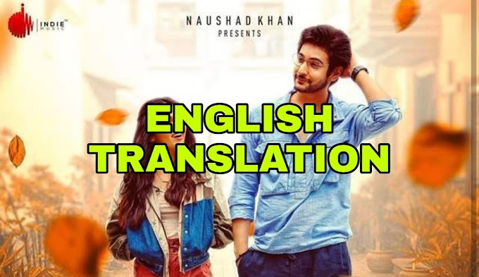 SUNN ZARA LYRICS | TRANSLATION | IN ENGLISH  - JALRAJ | SHIVIN NARANG | TEJASSWI PRAKASH