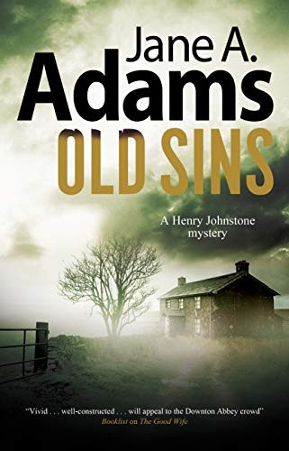 Old Sins (A Henry Johnstone Mystery Book 6) by Jane A. Adams