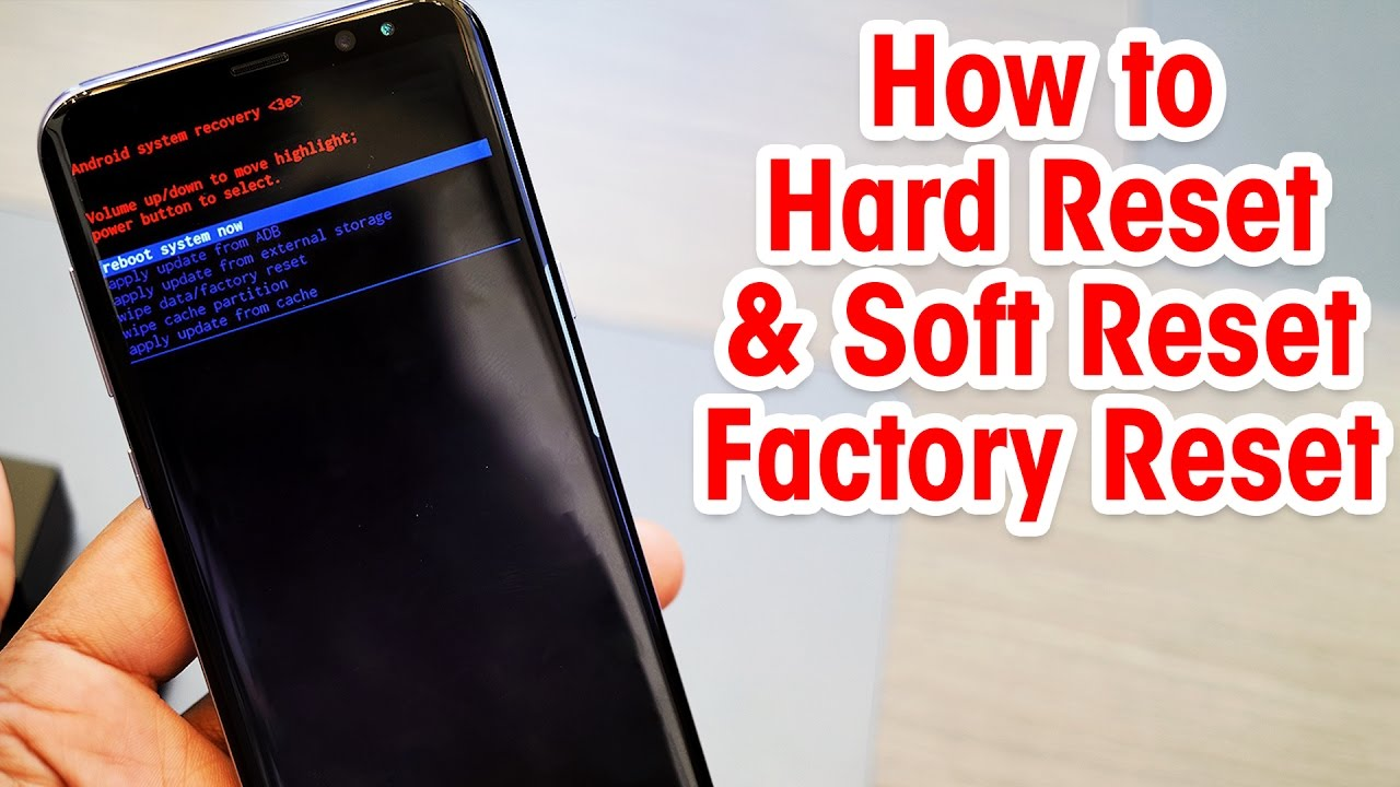 Hard Reset Samsung Galaxy S8, S8+ and NOTE 8 - COMPUTER