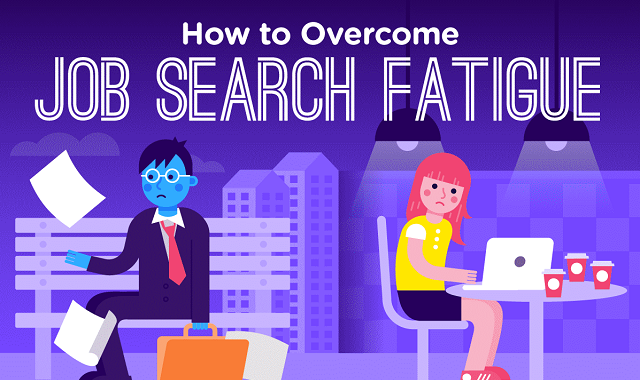 Effective ways to reduce Job Search fatigue
