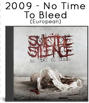 2009 - No Time To Bleed (European Edition)