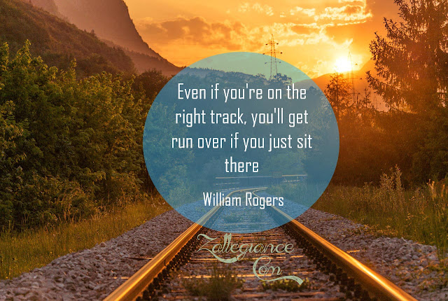 Best Quotes: Don't Just Sit There, Keep Moving