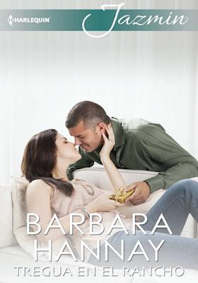 Barbara Hannay - Tregua En El Rancho