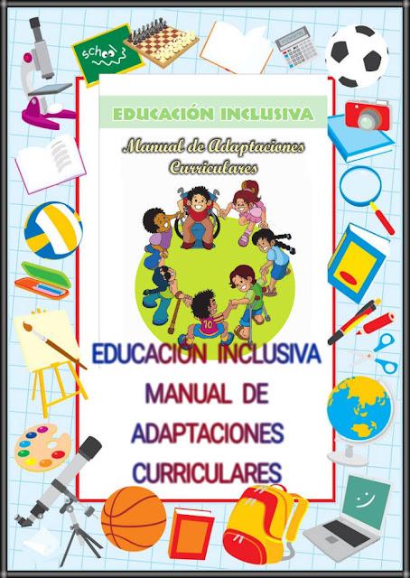 EDUCACION INCLUSIVA-MANUAL DE ADAPTACIONES CURRICULARES