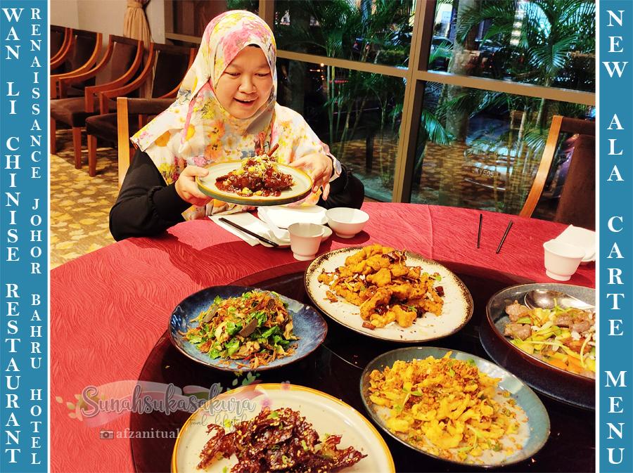 Menu Ala Carte Baru di Wan Li Chinese Restaurant, Renaissance Johor Bahru Hotel