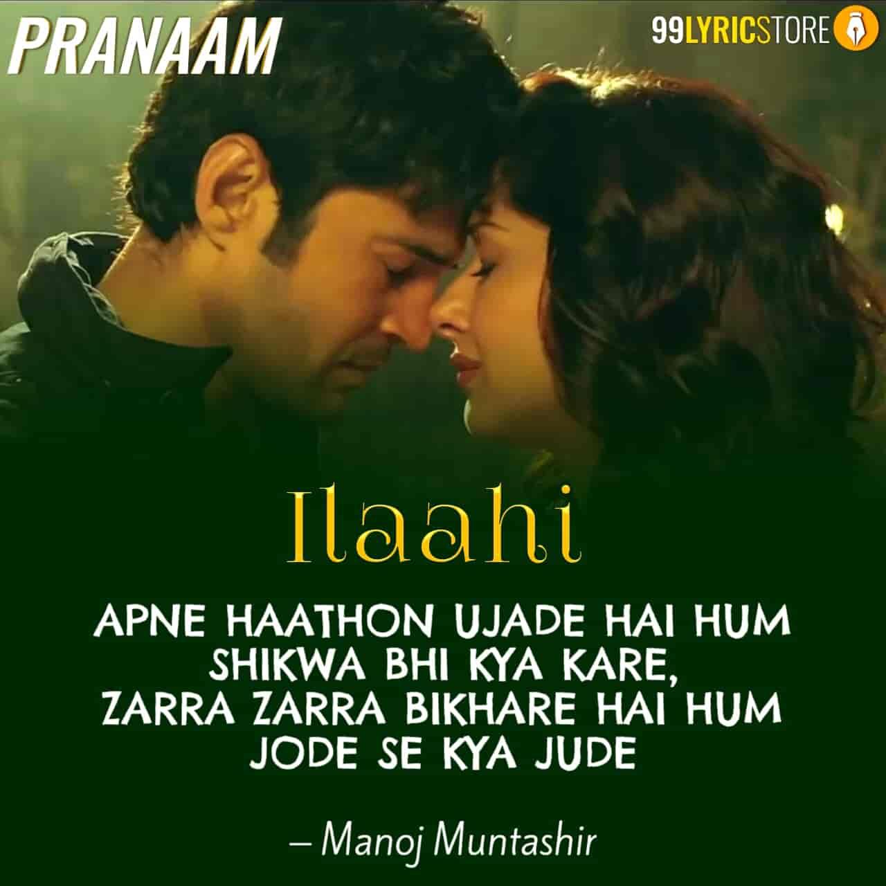 Ilaahi Lyrics song sung by Sonu Nigam from movie Pranaam