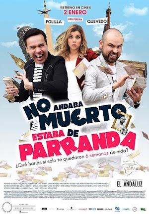 NO ANDABA MUERTO ESTABA DE PARANDA (2020) HD 1080P