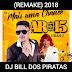 MAIS UMA CHANCE REMAKE 2018 - DJ BILL DOS PIRATAS & AR 15-BAIXAR GRÁTIS