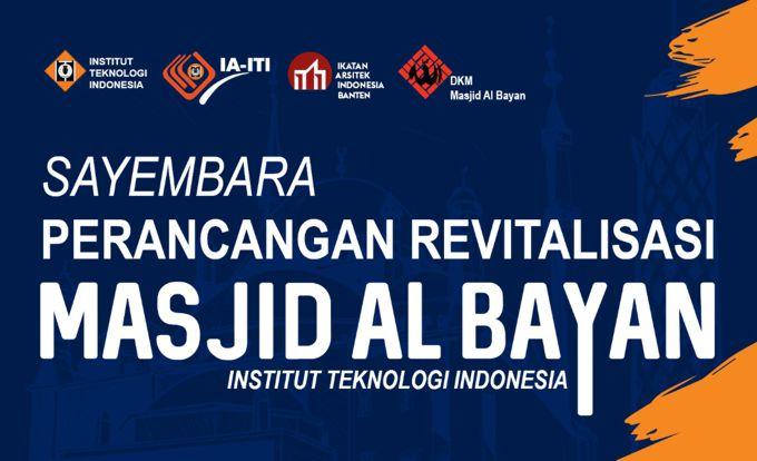 Sayembara Arsitektur terbaru Masjid Al Bayan ITI