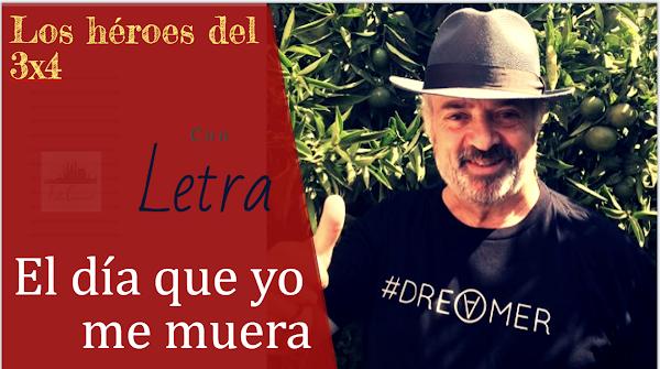 """✍🎭✍Pasodoble de Antonio Martín CON LETRA """"El día que yo me muera"""". Comparsa """"Los héroes del 3x4"""" (2008)✍🎭✍"""