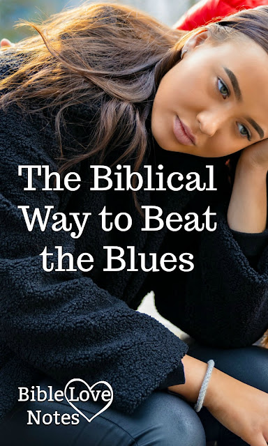 We think we can beat the blues by building up our self-esteem, but we need to do something completely different - something Scripture commands.