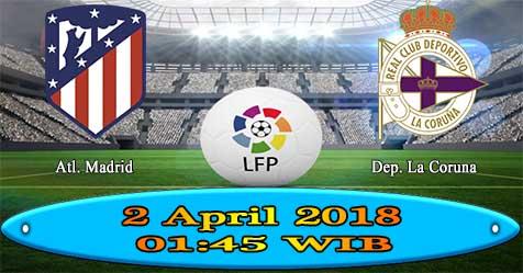 Prediksi Bola855 Atletico Madrid vs Deportivo La Coruna 2 April 2018