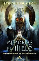 Resultado de imagen de MEMORIAS DE HIELO de Steven Erikson