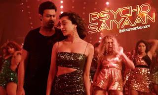 साइको सैयां Psycho Saiyaan Song lyrics | Sahoo Song Lyrics