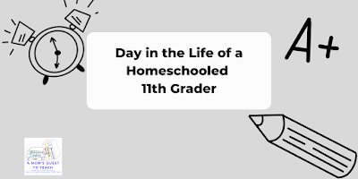 A Mom's Quest to Teach logo; Day in the Life of a Homeschooled 12th Grader; clock clipart; pencil clipart; A+ clipart