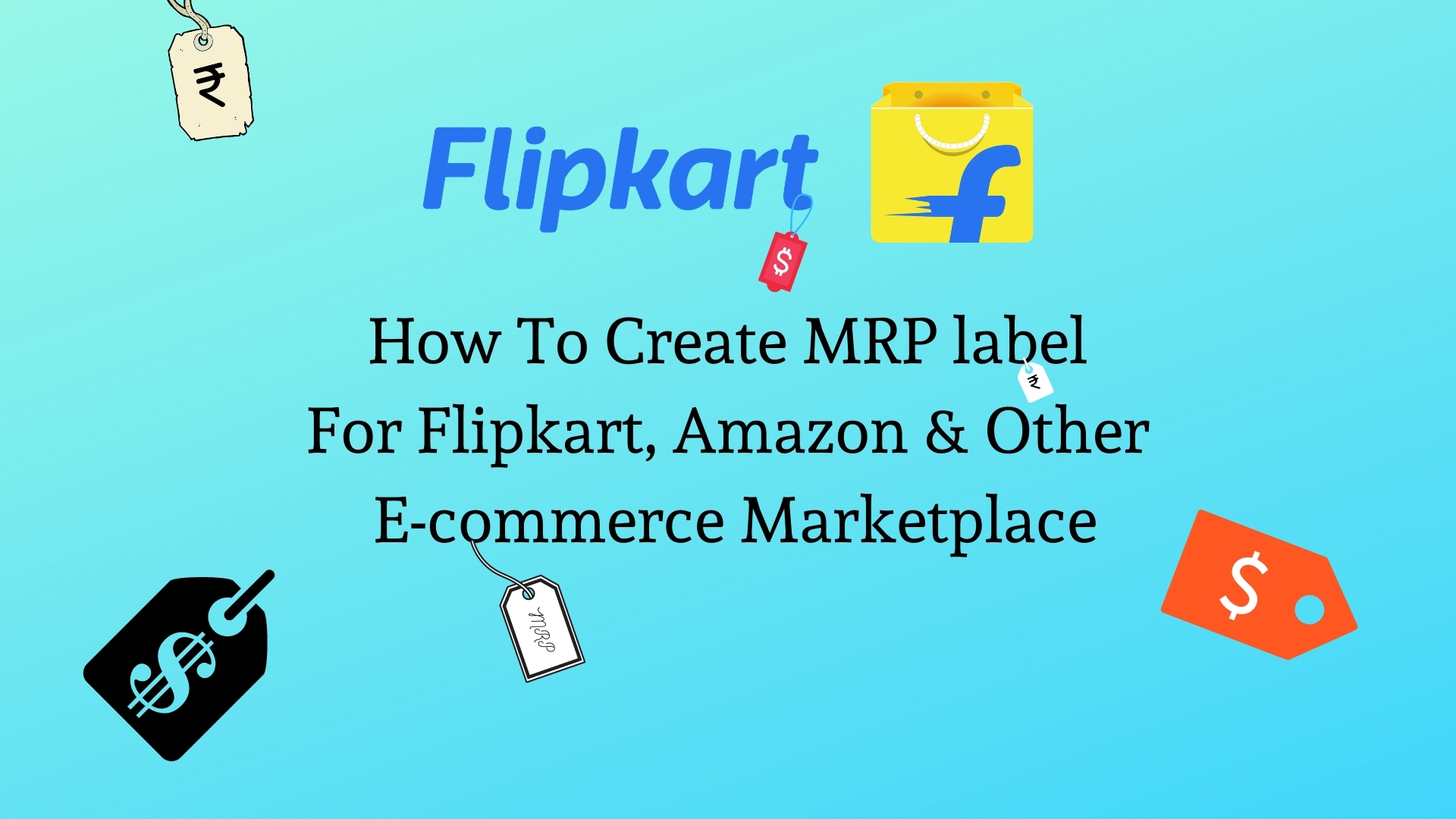 how to create mrp label, barcode label printer, how to create mrp label, how to create price tag labels, mrp label for flipkart, how to make label stickers, what is mrp label, how to print barcodes, how to make barcode, label printer for small business, create stickers, mrp tag, label printing, how to create price tag, MRP Labels for eCommerce Sellers