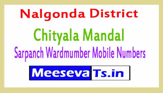 Chityala Mandal Sarpanch Wardmumber Mobile Numbers List Part II Nalgonda District in Telangana State