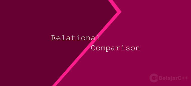 Relational and Comparison operator